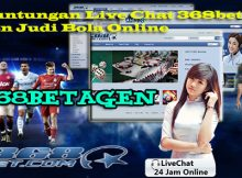 Keuntungan Live Chat 368bet Agen Judi Bola Online
